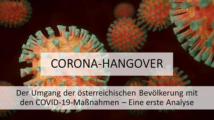 """Titelbild, zeigt ein Bild eines stilisierten Virus mit Text """"Corona-Hangover: Der Umgang der österreichischen Bevölkerung mit den COVID-19-Maßnahmen – Eine erste Analyse"""""""